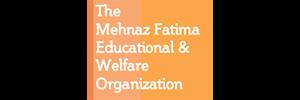 The Mehnaz Fatima Educational & Welfare Organization